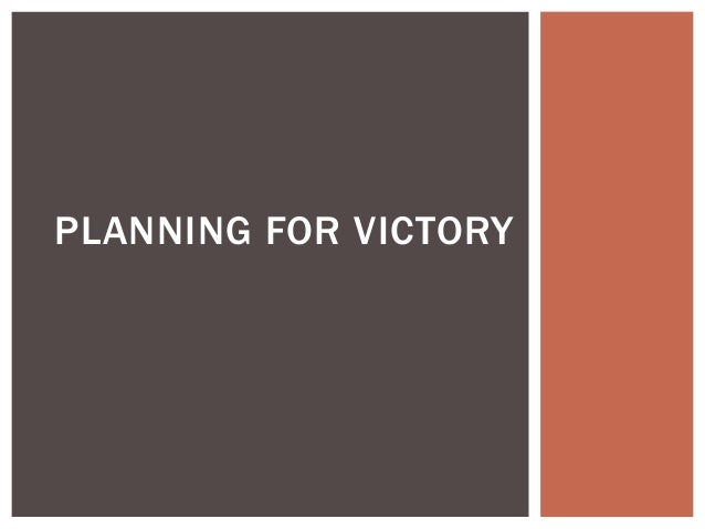 PLANNING FOR VICTORY