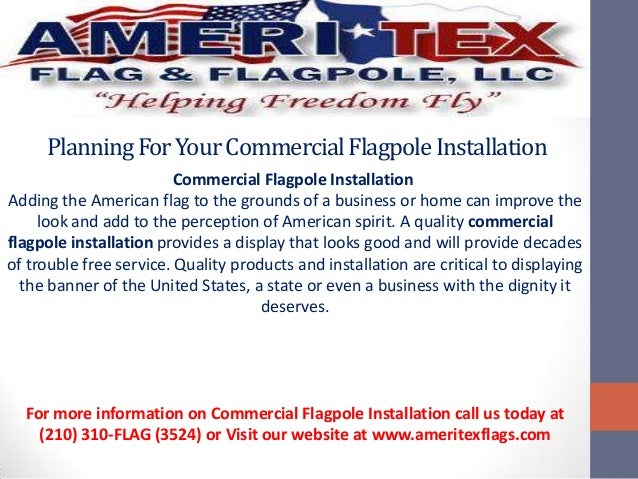 PlanningForYourCommercialFlagpoleInstallationCommercial Flagpole InstallationAdding the American flag to the grounds of a ...