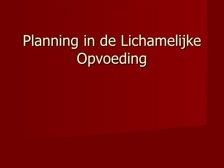 Planning in de Lichamelijke Opvoeding