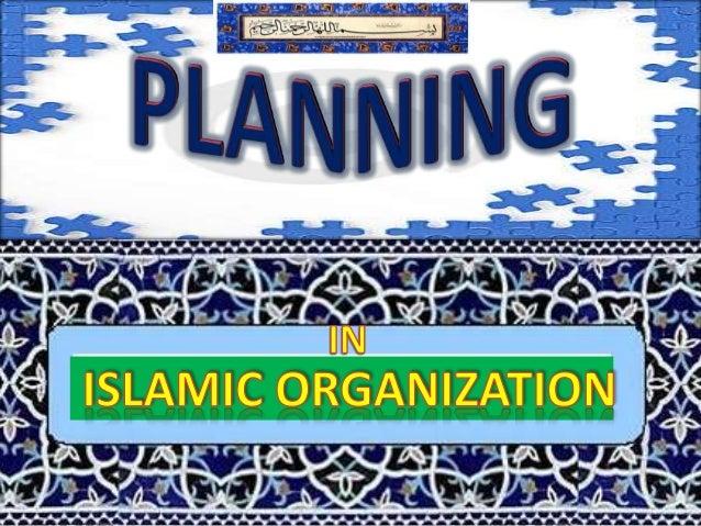Planning in islamic Organization