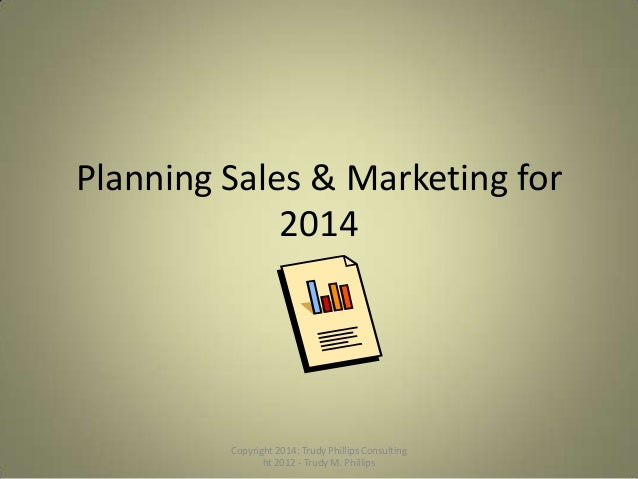 Planning sales & marketing for 2014