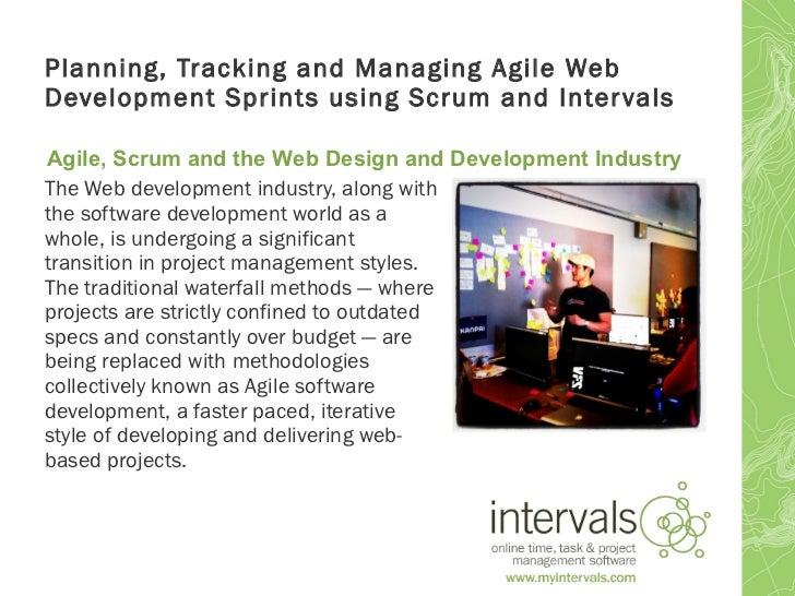 Planning, tracking and managing agile web development sprints using scrum and intervals