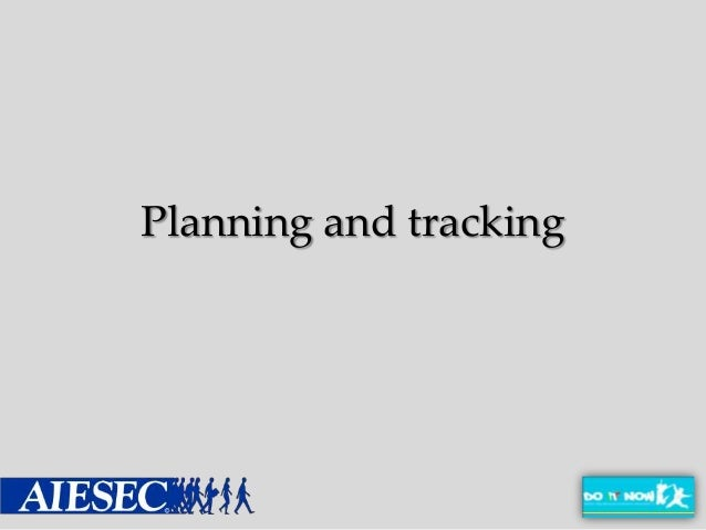 Planning and tracking