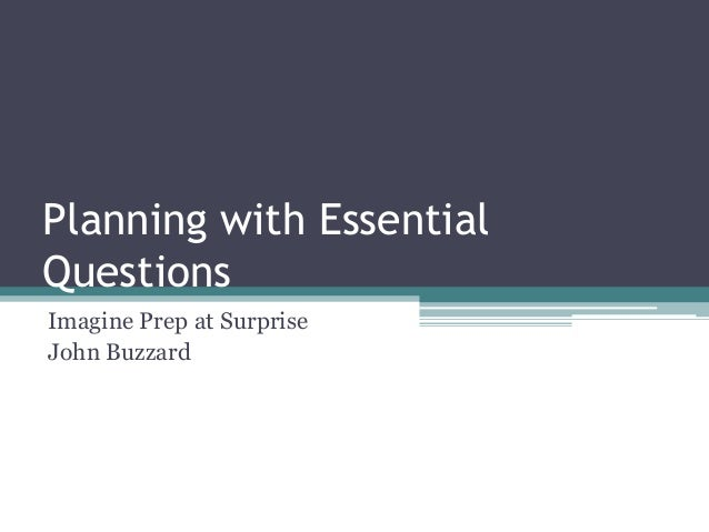 Planning with essential questions