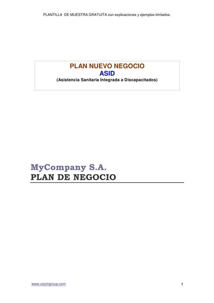 PLAN NUEVO NEGOCIOASID(Asistencia Sanitaria Integrada a Discapacitados)<br />MyCompany S.A.<br />PLAN DE NEGOCIO<br />Índi...