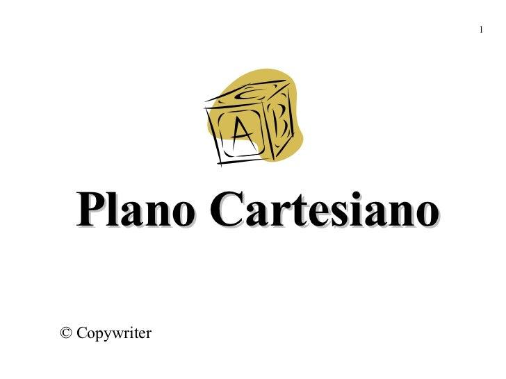 Plano Cartesiano © Copywriter