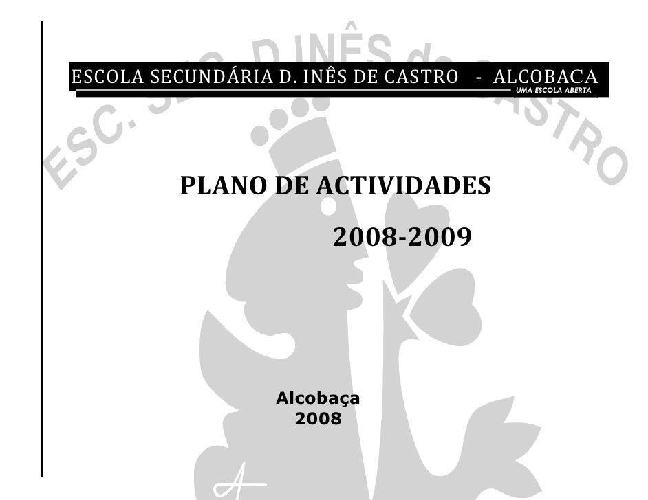 ESCOLA SECUNDÁRIA D. INÊS DE CASTRO - ALCOBAÇA                                         UMA ESCOLA ABERTA                PL...