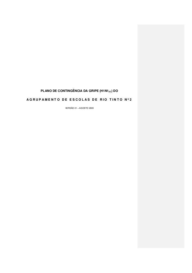 PLANO DE CONTINGÊNCIA DA GRIPE (H1N1(v)) DO AGRUPAMENTO DE ESCOLAS DE RIO TINTO Nº2 VERSÃO 01 – AGOSTO 2009