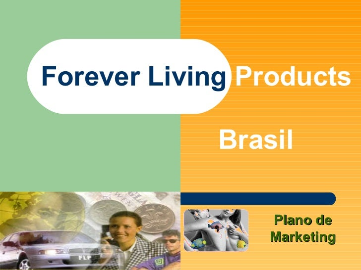 Forever Living  Products Brasil Plano de Marketing