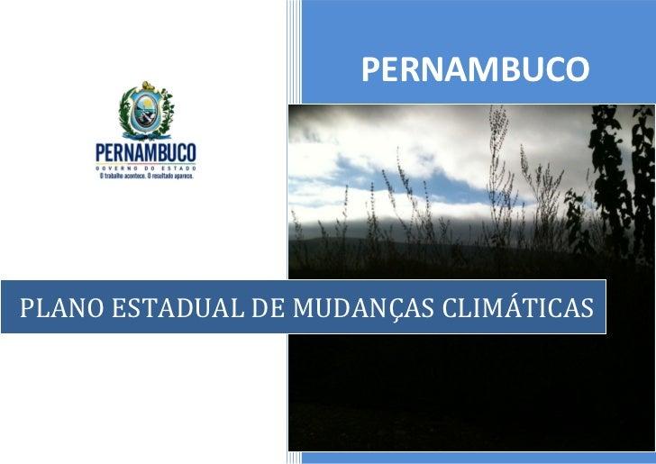 PERNAMBUCOPLANO ESTADUAL DE MUDANÇAS CLIMÁTICAS