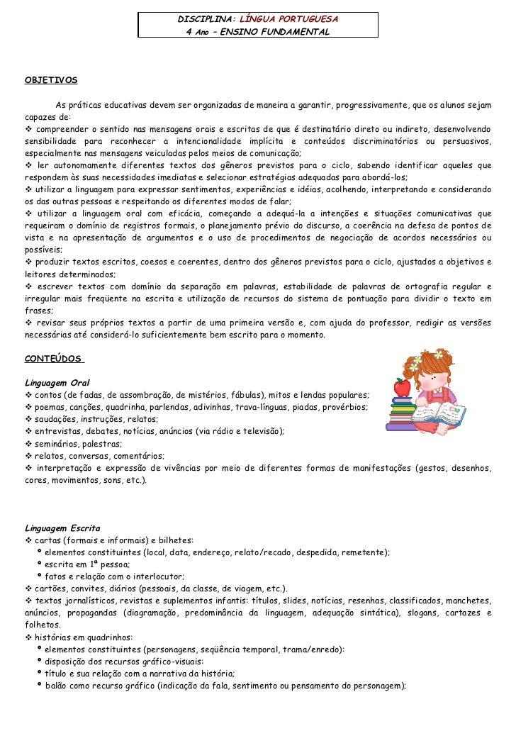 DISCIPLINA: LÍNGUA PORTUGUESA                                         4 Ano – ENSINO FUNDAMENTAL     OBJETIVOS          As...