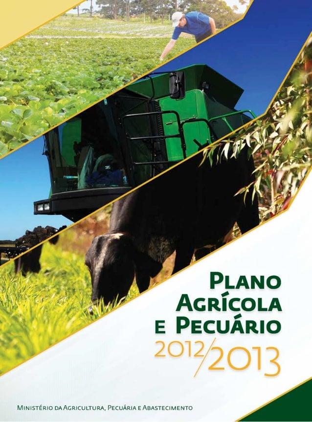 Ministério da Agricultura, Pecuária e Abastecimento           Secretaria de Política Agrícola   2012                    20...