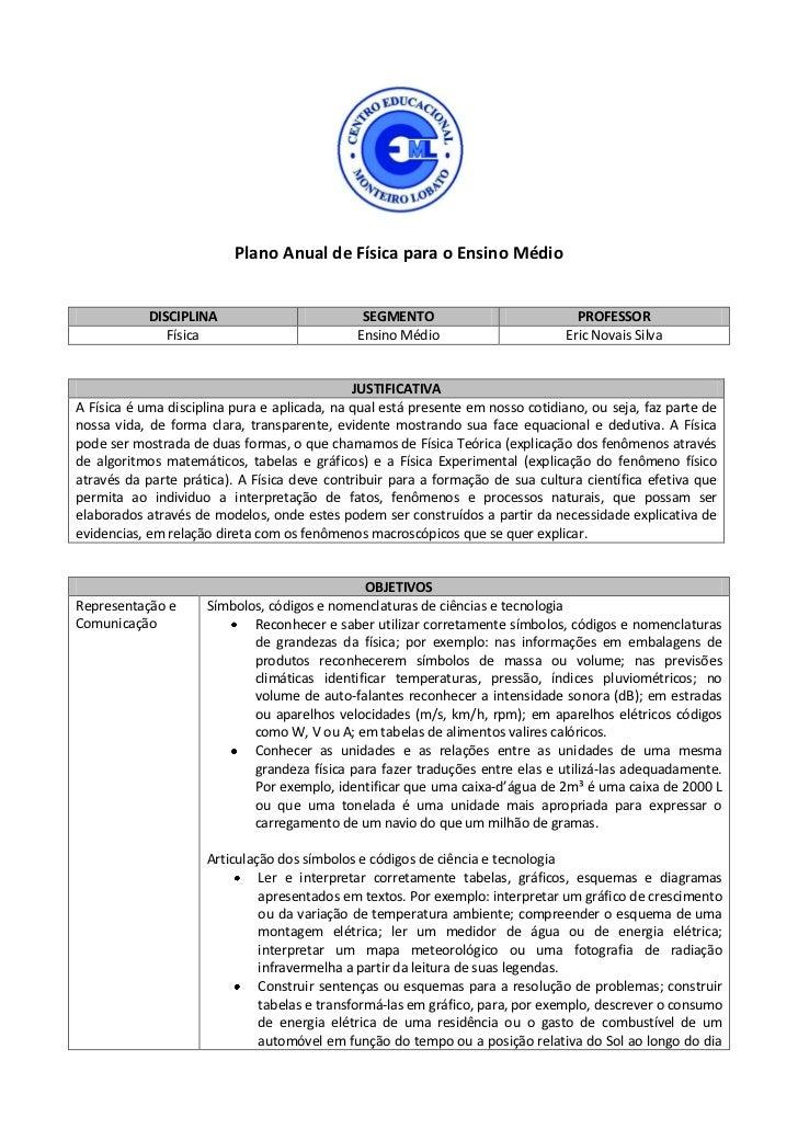 Plano Anual de Física para o Ensino Médio            DISCIPLINA                         SEGMENTO                          ...