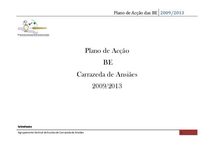 Plano de Acção das BE 2009/2013                                                          Plano de Acção                   ...