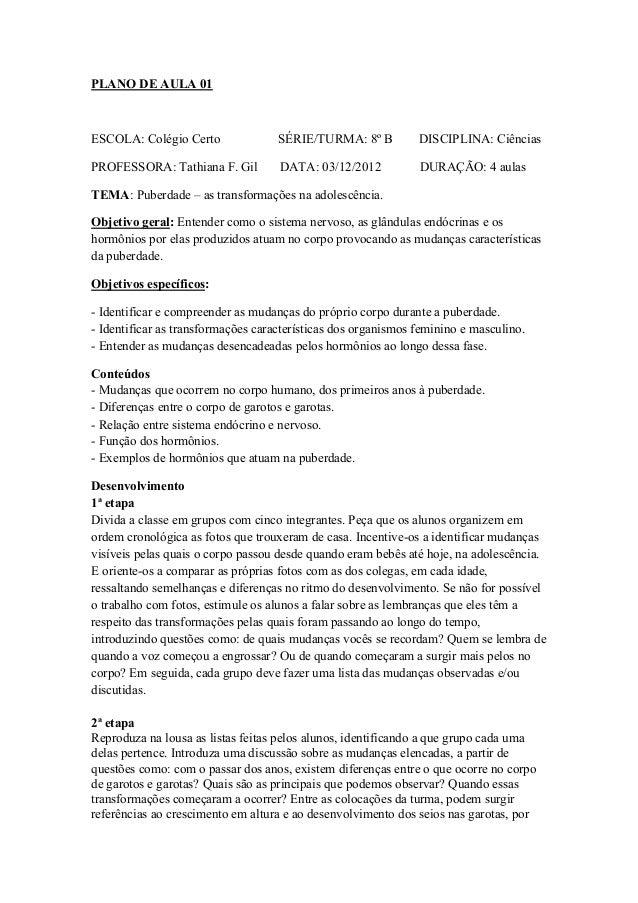 PLANO DE AULA 01ESCOLA: Colégio Certo               SÉRIE/TURMA: 8º B          DISCIPLINA: CiênciasPROFESSORA: Tathiana F....