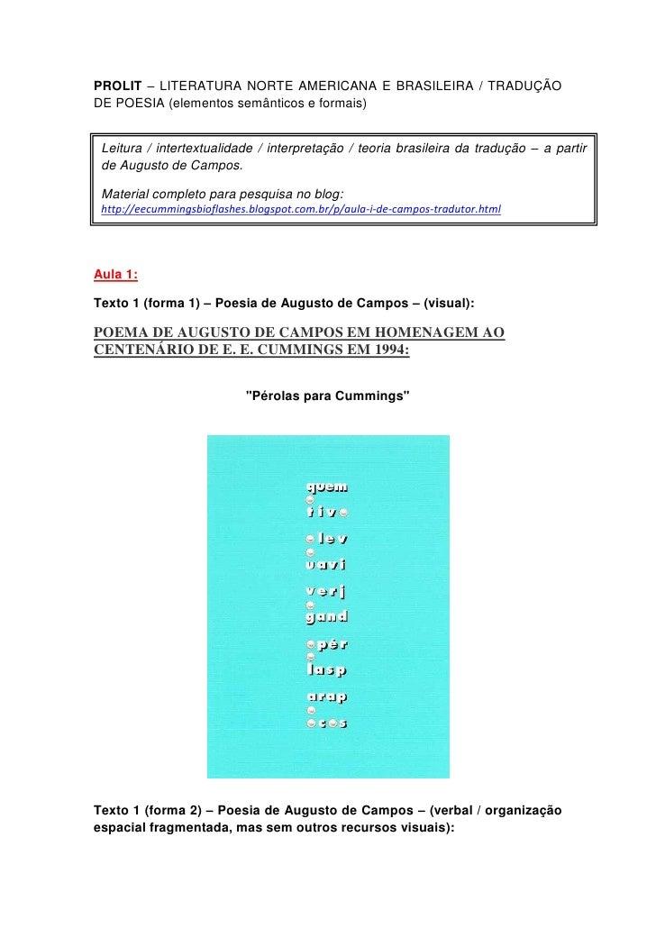 PROLIT – LITERATURA NORTE AMERICANA E BRASILEIRA / TRADUÇÃODE POESIA (elementos semânticos e formais) Leitura / intertextu...