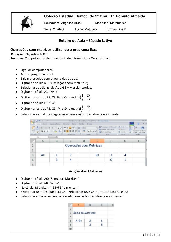 Colégio Estadual Democ. de 2º Grau Dr. Rômulo AlmeidaEducadora: Angélica BrasilDisciplina: Matemática      Série: 2º ANO T...
