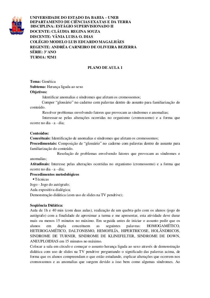 UNIVERSIDADE DO ESTADO DA BAHIA – UNEBDEPARTAMENTO DE CIÊNCIAS EXATAS E DA TERRADISCIPLINA: ESTÁGIO SUPERVISIONADO IIDOCEN...
