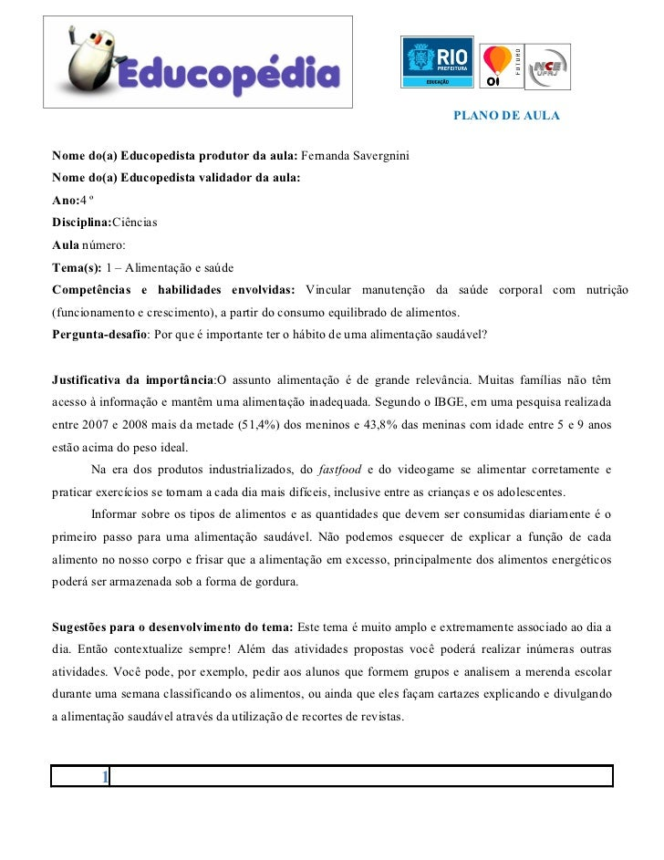 PLANO DE AULANome do(a) Educopedista produtor da aula: Fernanda SavergniniNome do(a) Educopedista validador da aula:Ano:4 ...