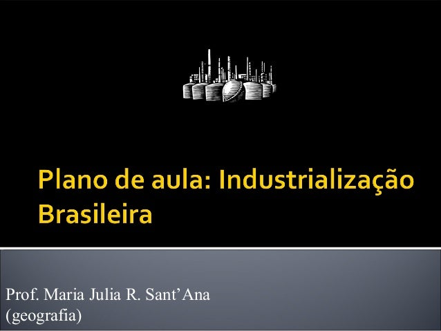 Prof. Maria Julia R. Sant'Ana(geografia)