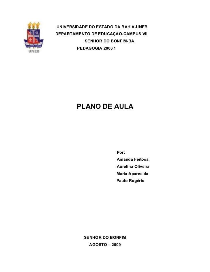 UNIVERSIDADE DO ESTADO DA BAHIA-UNEBDEPARTAMENTO DE EDUCAÇÃO-CAMPUS VII           SENHOR DO BONFIM-BA        PEDAGOGIA 200...