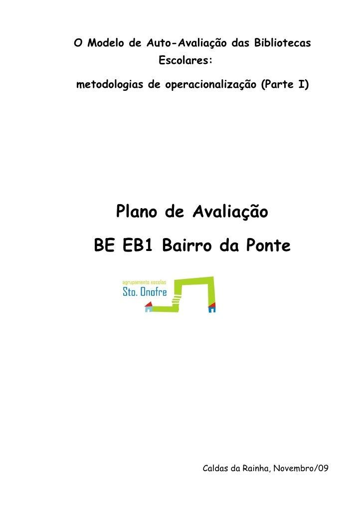 O Modelo de Auto-Avaliação das Bibliotecas                Escolares:  metodologias de operacionalização (Parte I)         ...