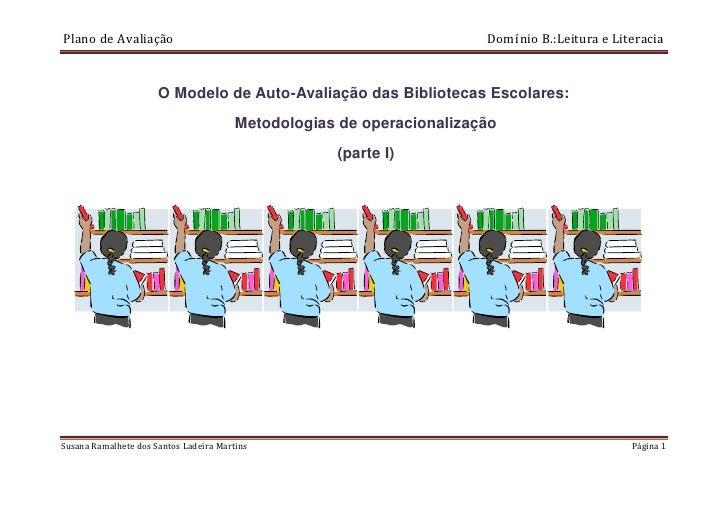 Plano de Avaliação                                                     Domínio B.:Leitura e Literacia                     ...