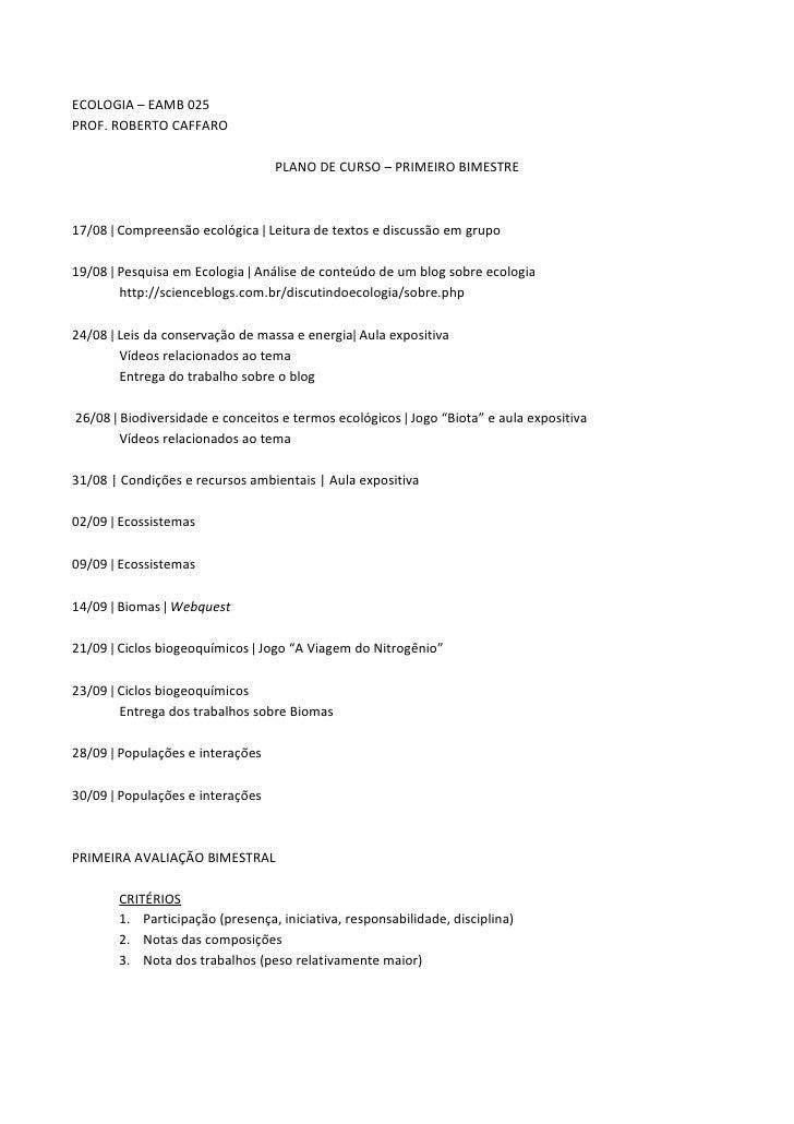 ECOLOGIA – EAMB 025 PROF. ROBERTO CAFFARO                                    PLANO DE CURSO – PRIMEIRO BIMESTRE    17/08 |...