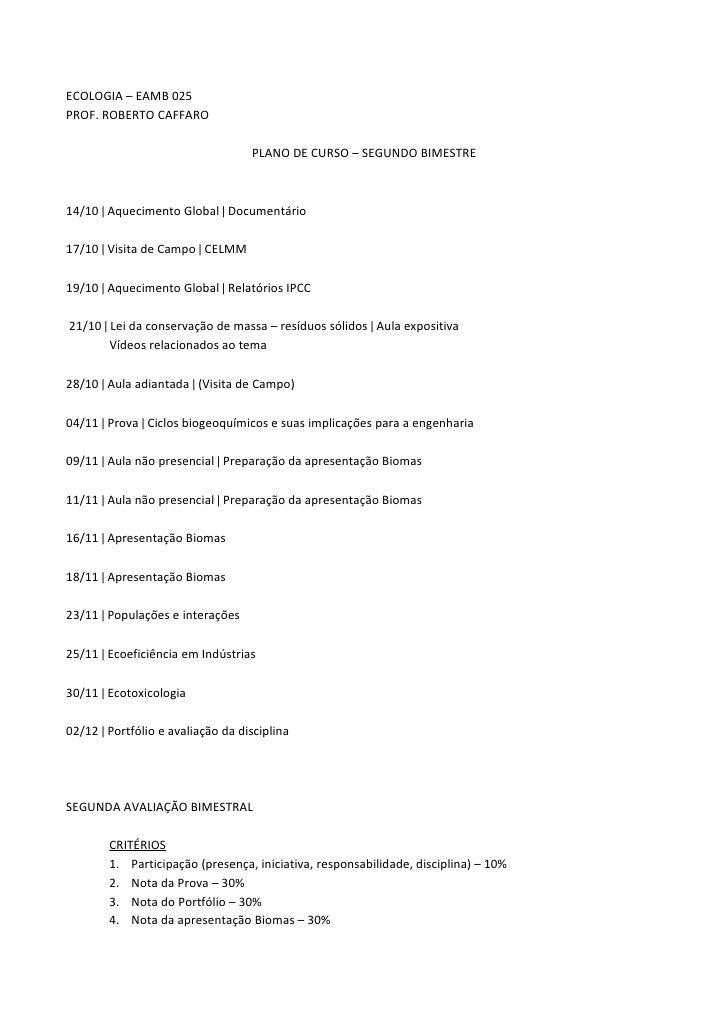 ECOLOGIA – EAMB 025 PROF. ROBERTO CAFFARO                                     PLANO DE CURSO – SEGUNDO BIMESTRE    14/10 |...