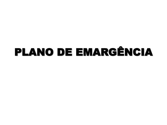 PLANO DE EMARGÊNCIA