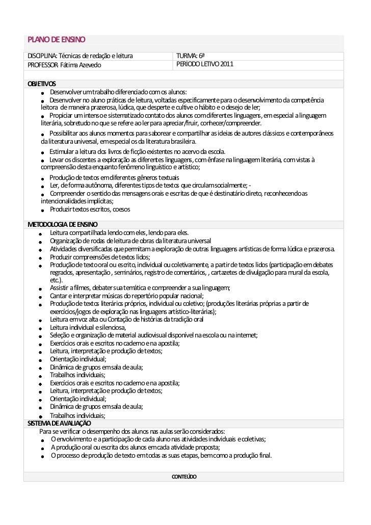 PLANO DE ENSINODISCIPLINA: Técnicas de redação e leitura                 TURMA: 6ªPROFESSOR: Fátima Azevedo               ...