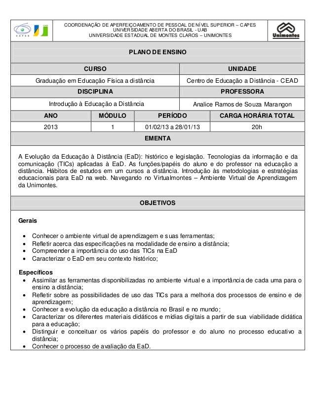 COORDENAÇÃO DE APERFEIÇOAMENTO DE PESSOAL DE NÍVEL SUPERIOR – C APES                                UNIVERSIDADE ABERTA DO...