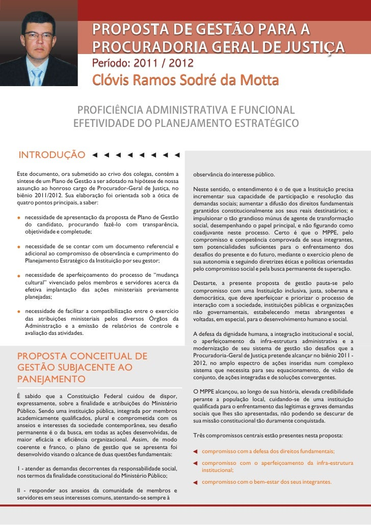 PROPOSTA DE GESTÃO PARA A                             PROCURADORIA GERAL DE JUSTIÇA                             Período: 2...