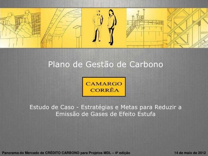 Plano de Gestão de Carbono              Estudo de Caso - Estratégias e Metas para Reduzir a                      Emissão d...