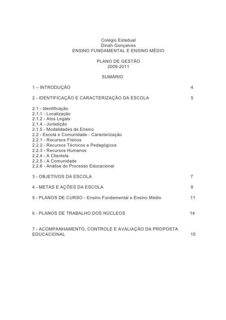 Colégio Estadual                            Dinah Gonçalves                  ENSINO FUNDAMENTAL E ENSINO MÉDIO            ...