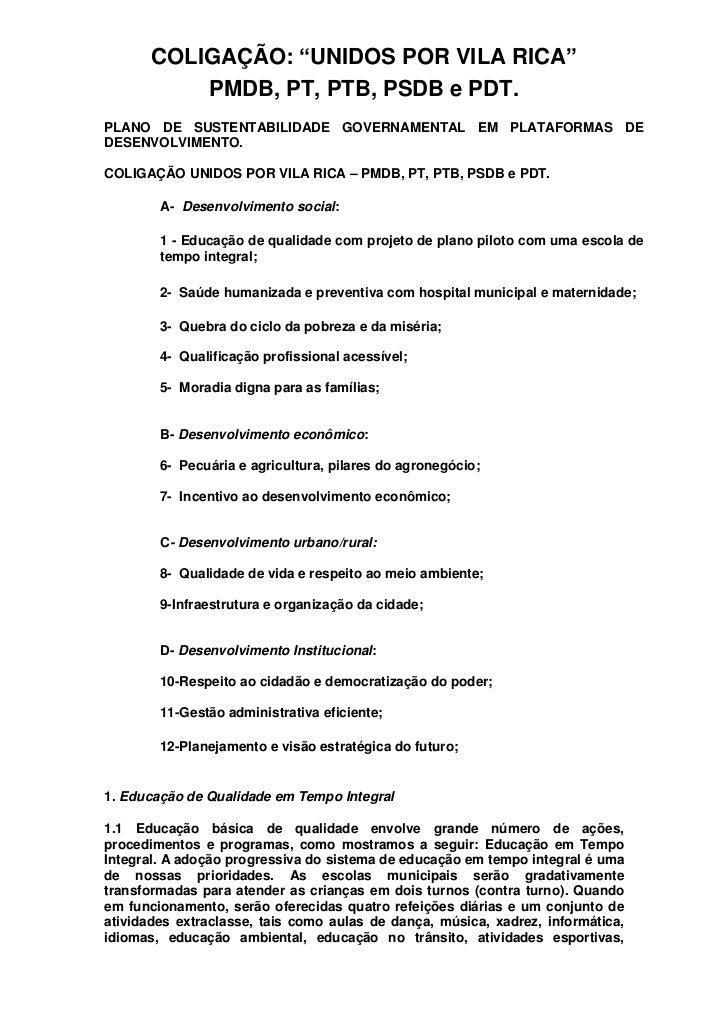 """COLIGAÇÃO: """"UNIDOS POR VILA RICA""""           PMDB, PT, PTB, PSDB e PDT.PLANO DE SUSTENTABILIDADE GOVERNAMENTAL EM PLATAFORM..."""