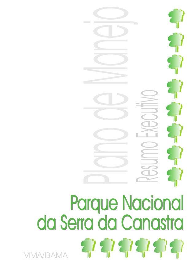 PlanoExecutivo Manejo            Resumo                    de      Parque Nacional  da Serra da CanastraMMA/IBAMA