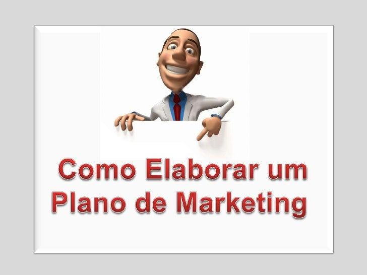 Como Elaborar um Plano de Marketing<br />
