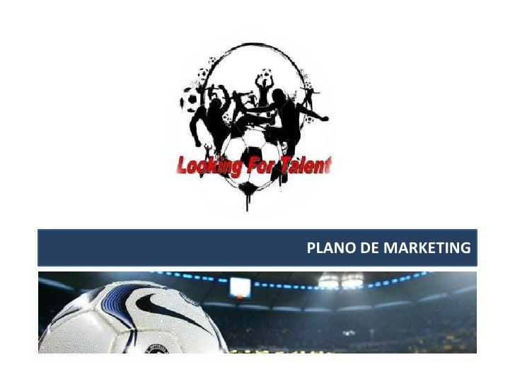 Plano de marketing looking for talent