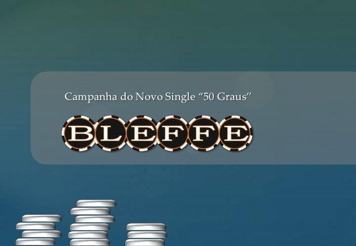 """Campanha do Novo Single """"50 Graus""""<br />"""
