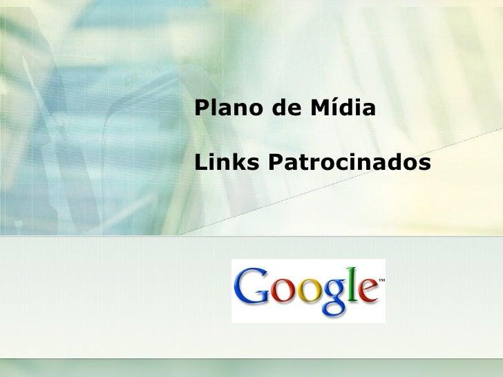 Plano de Mídia Links Patrocinados