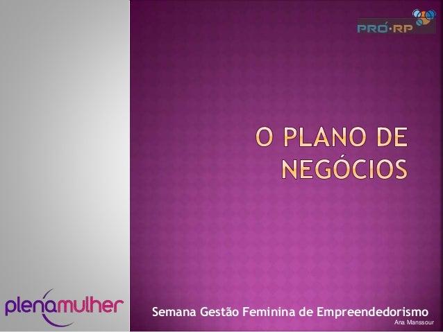 Semana Gestão Feminina de Empreendedorismo Ana Manssour