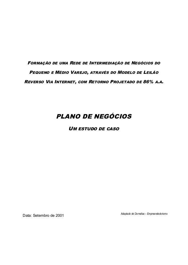 FORMAÇÃO DE UMA REDE DE INTERMEDIAÇÃO DE NEGÓCIOS DO PEQUENO E MÉDIO VAREJO, ATRAVÉS DO MODELO DE LEILÃO REVERSO VIA INTER...