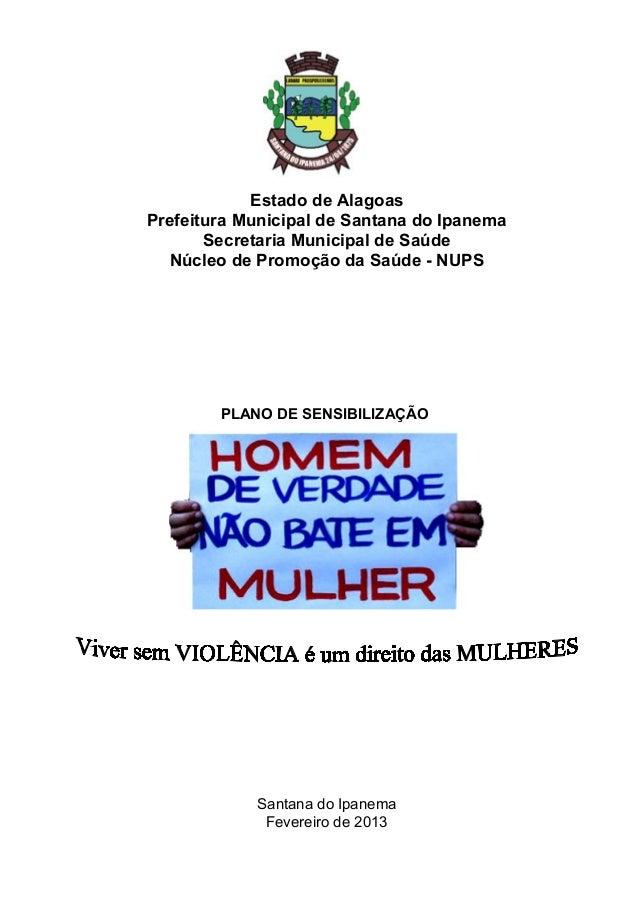 Estado de AlagoasPrefeitura Municipal de Santana do IpanemaSecretaria Municipal de SaúdeNúcleo de Promoção da Saúde - NUPS...
