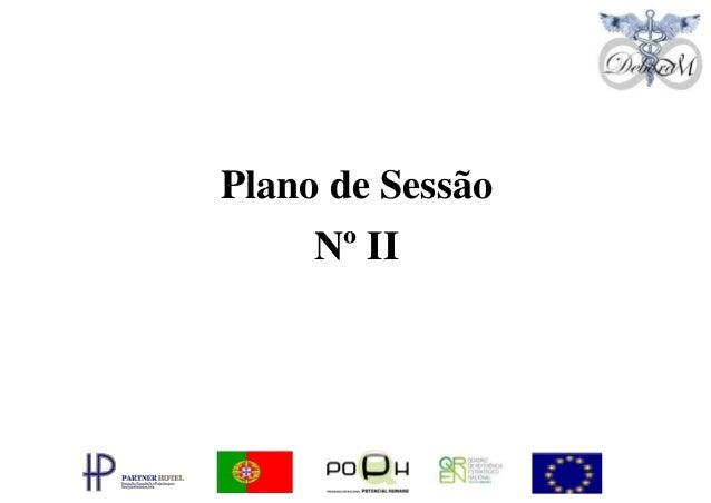 Plano de Sessão     Nº II