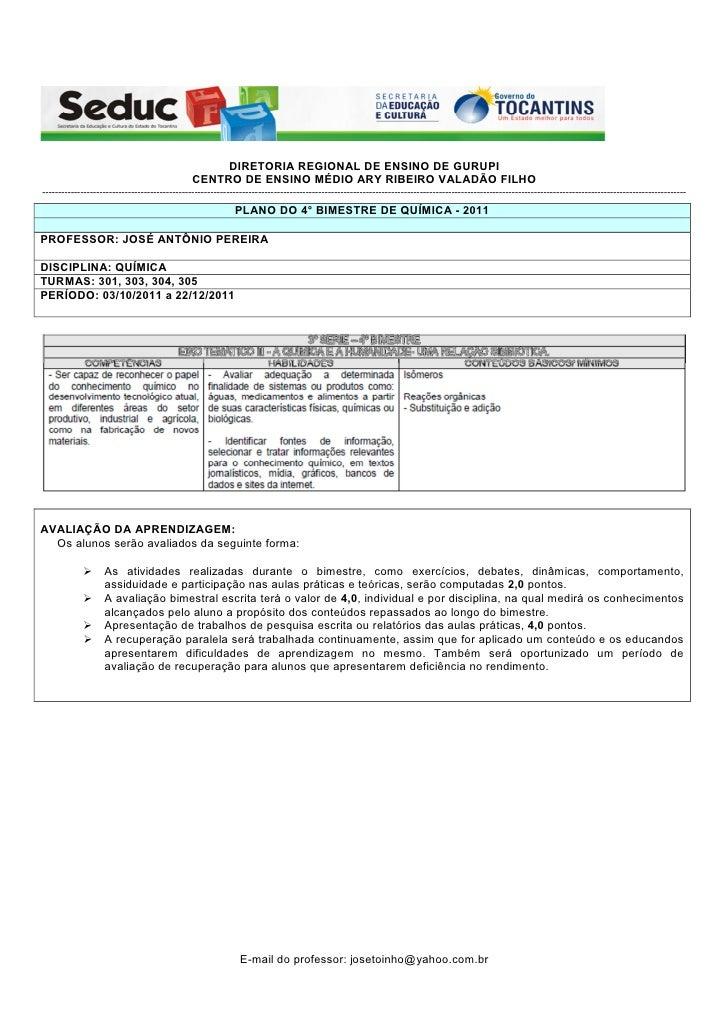 DIRETORIA REGIONAL DE ENSINO DE GURUPI                                               CENTRO DE ENSINO MÉDIO ARY RIBEIRO VA...