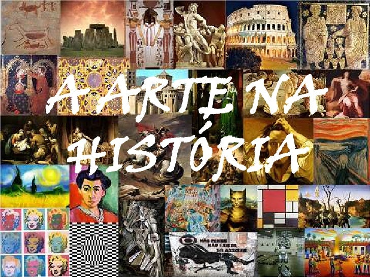 A ARTE NA HISTÓRIA<br />