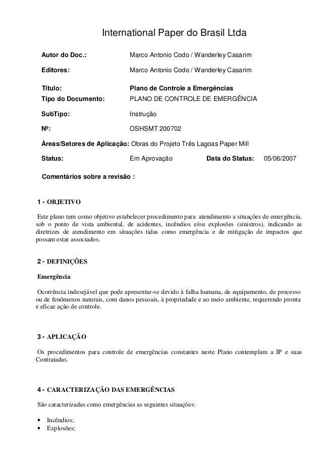 International Paper do Brasil Ltda Autor do Doc.: Marco Antonio Codo / Wanderley Casarim Editores: Marco Antonio Codo / Wa...