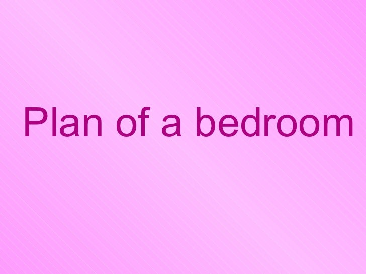 Plan of a bedroom