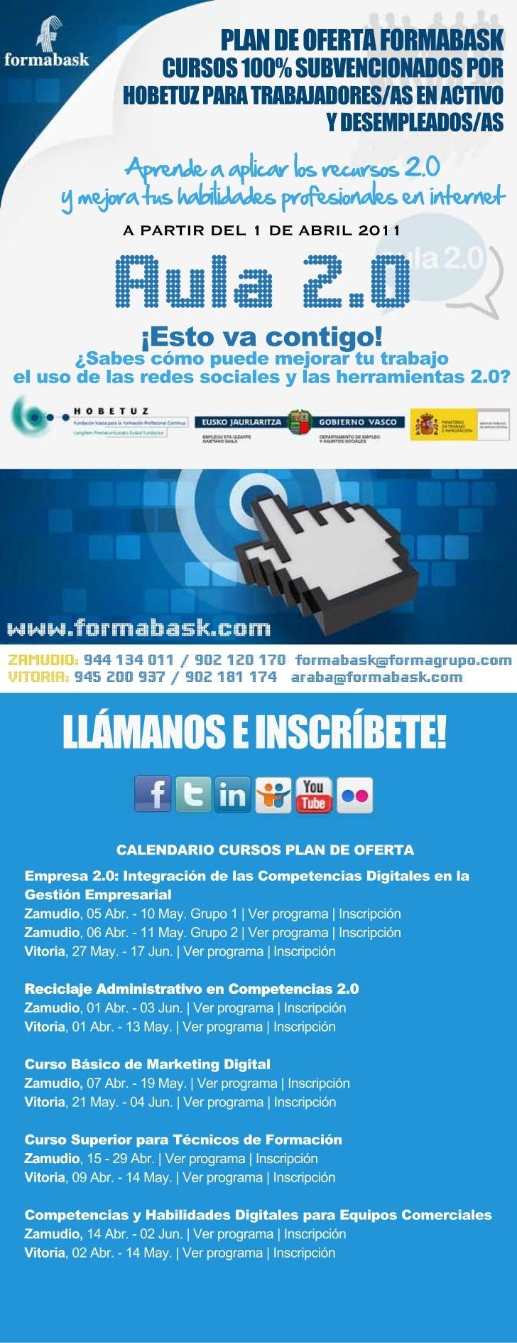 PLAN DE OFERTA FORMABASK                        CURSOS 100% SUBVENCIONADOS POR                 HOBETUZ PARA TRABAJADORES/A...